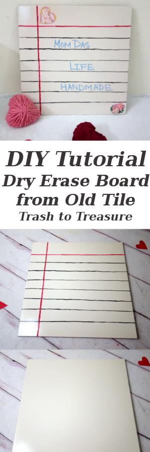 DIY-Dry-Erase-Board-Recycle-Ceramic-Tile-Trash-to-Treasure